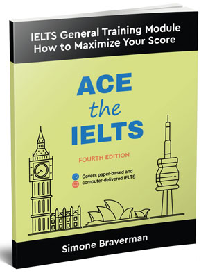 Ace the IELTS, a self-study book for the General Training IELTS test