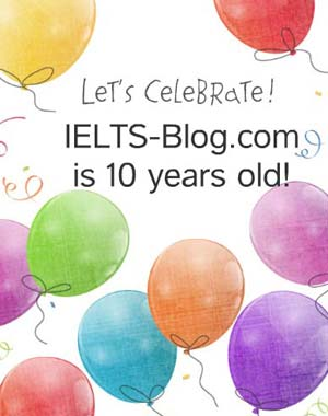 IELTS-Blog.com is 10 years old